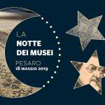 Notte dei Musei 2019 a Pesaro